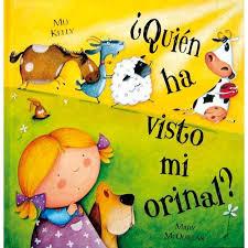 """imagen de la portada del libro """"quién ha visto mi orinal"""""""