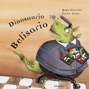 """Imagen de la portada del libro """"Dinosaurio Belisario"""""""
