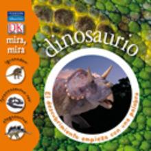 """Imagen de la portada del libro """"mira, mira dinosaurio"""""""